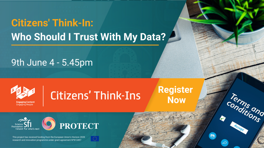 """Advertisement for an online Citizens' Think-In event: """"Who Should I Trust With My Data?"""" takes place on 9 June 2021, 4.00-5.45pm"""