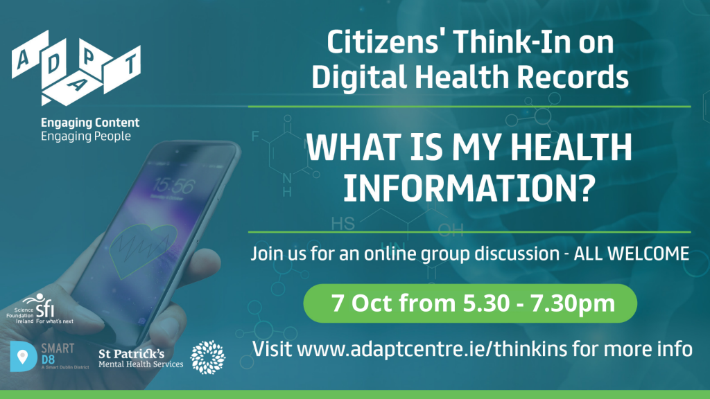 Advertisement for a Citizens' Think-In on Digital Health Records: What is My Health Information? July 7th 2021, 5.30-7.30pm